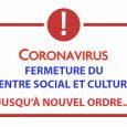 Suite aux directives nationales pour la lutte contre le covid19…. nous vous informons que le centre social et culturel est fermé jusqu'à nouvel ordre…. Toutes nos manifestations sont annulées ainsi […]